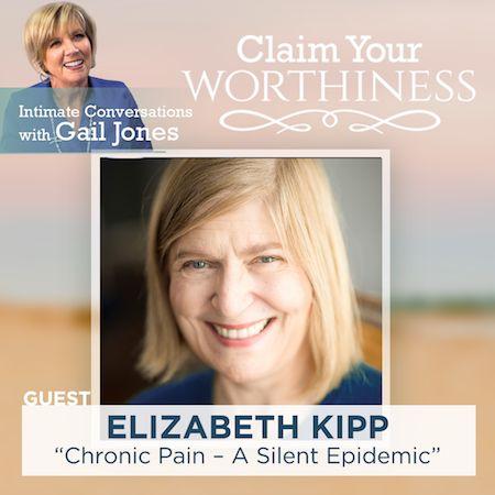 Chronic Pain - The Silent Epidemic with Elizabeth Kipp